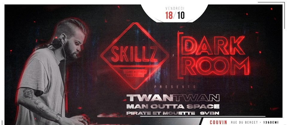 Skillz x Dark Room pres. TWAN