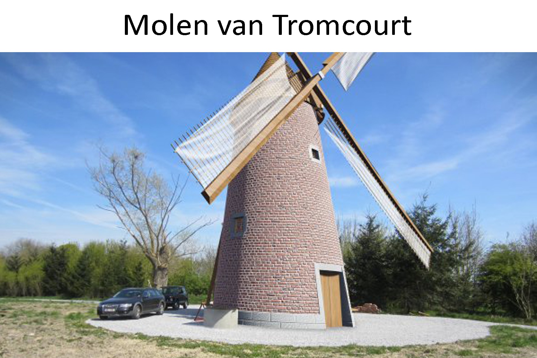 Molen van Tromcourt