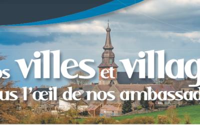 Nos villes et villages sous l'œil de nos ambassadeurs